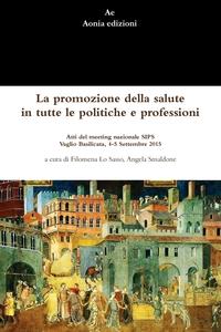Книга под заказ: «La promozione della salute in tutte le politiche e professioni»