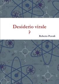 Книга под заказ: «Desiderio virale     ?»