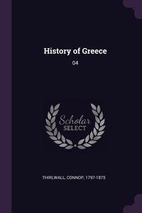 History of Greece: 04, Connop Thirlwall обложка-превью