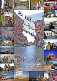 Книга под заказ: «The Life of a Backpacker. Australasia»