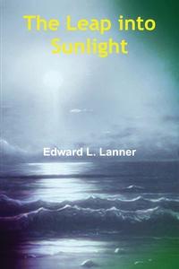 Книга под заказ: «The Leap into Sunlight»