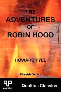 Книга под заказ: «The Adventures of Robin Hood (Qualitas Classics)»
