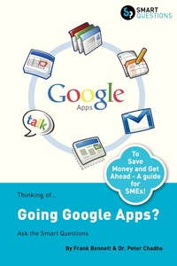 Thinking Of...Going Google Apps? Ask the Smart Questions, Frank Bennett, Peter Chadha обложка-превью