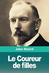 Le Coureur de filles, Jules Renard обложка-превью