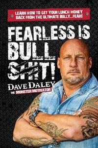 Книга под заказ: «Fearless is Bullshit!»
