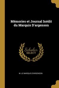 Книга под заказ: «Mémories et Journal Inédit du Marquis D'argenson»