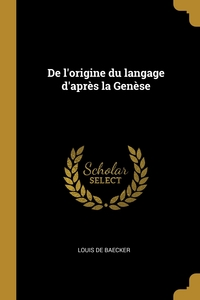 Книга под заказ: «De l'origine du langage d'après la Genèse»