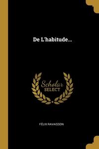 De L'habitude..., Felix Ravaisson обложка-превью