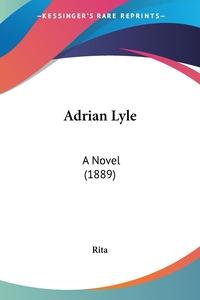 Adrian Lyle: A Novel (1889), Rita обложка-превью