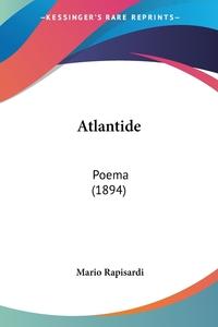 Atlantide: Poema (1894), Mario Rapisardi обложка-превью