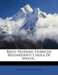 Книга под заказ: «Brevi Nozioni Storiche Riguardanti L'isola Di Malta...»