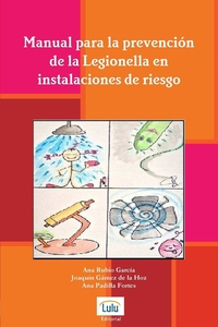Книга под заказ: «Manual Para La Prevencion de La Legionella En Instalaciones de Riesgo»