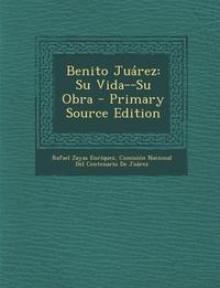 Книга под заказ: «Benito Juárez»
