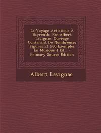 Книга под заказ: «Le Voyage Artistique À Bayreuth»