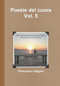 Книга под заказ: «Poesie del cuore - Vol. 5»