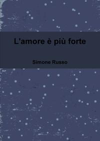 Книга под заказ: «L'amore è più forte»