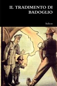 Книга под заказ: «IL TRADIMENTO DI BADOGLIO»