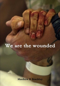 Книга под заказ: «We are the wounded»