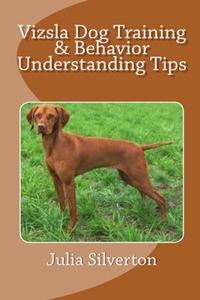 Книга под заказ: «Vizsla Dog Training & Behavior Understanding Tips»