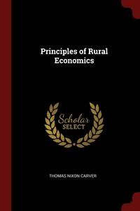 Principles of Rural Economics, Thomas Nixon Carver обложка-превью