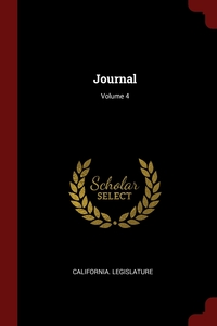 Journal; Volume 4, California. Legislature обложка-превью