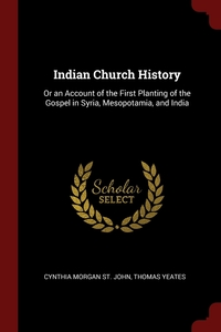 Книга под заказ: «Indian Church History»