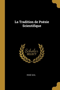 La Tradition de Poésie Scientifique, Rene Ghil обложка-превью