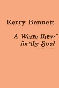 Книга под заказ: «A Warm Brew for the Soul»