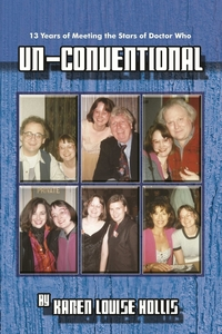 Книга под заказ: «Un-Conventional - 13 Years of Meeting the Stars of Doctor Who»