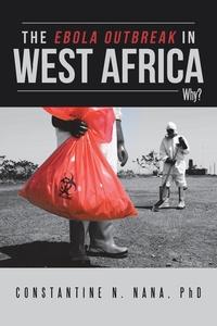 Книга под заказ: «The Ebola Outbreak in West Africa»