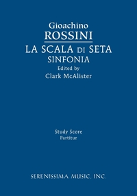 La Scala di Seta Sinfonia: Study score, Gioachino Rossini, Clark McAlister обложка-превью