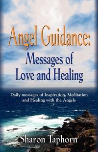Книга под заказ: «ANGEL GUIDANCE»