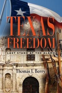 Книга под заказ: «Texas Freedom»