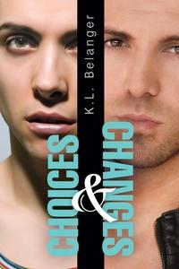 Книга под заказ: «Choices and Changes»