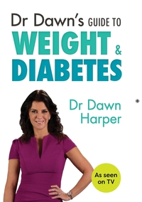 Книга под заказ: «Dr Dawn's Guide to Weight & Diabetes»