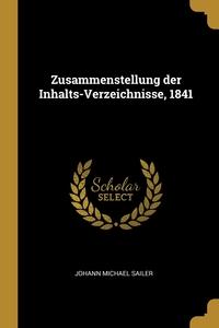 Zusammenstellung der Inhalts-Verzeichnisse, 1841, Johann Michael Sailer обложка-превью