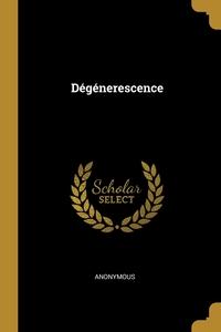 Книга под заказ: «Dégénerescence»
