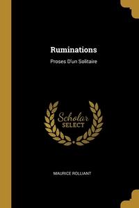 Ruminations: Proses D'un Solitaire, Maurice Rolliant обложка-превью