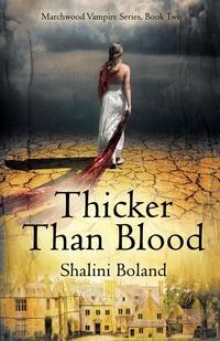 Книга под заказ: «Thicker Than Blood (Marchwood Vampire Series #2)»