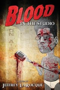 Книга под заказ: «Blood in the Studio»