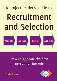 Книга под заказ: «A project leader's guide to recruitment and selection»