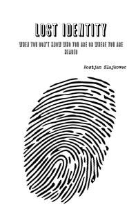 Книга под заказ: «LOST IDENTITY»