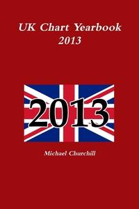 Книга под заказ: «UK Chart Yearbook 2013»