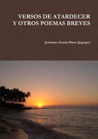 Книга под заказ: «VERSOS DE ATARDECER»
