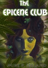 Книга под заказ: «THE EPICENE CLUB»