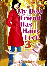 Книга под заказ: «My Best Friend Has Hairy Feet! Book 3»