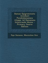 Книга под заказ: «Damasi Epigrammata»