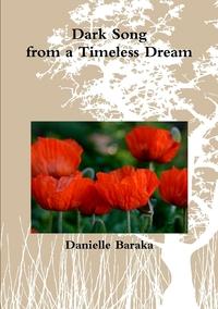 Книга под заказ: «Dark song from a timeless dream»