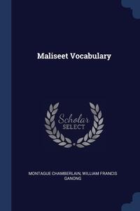 Maliseet Vocabulary, Montague Chamberlain, William Francis Ganong обложка-превью