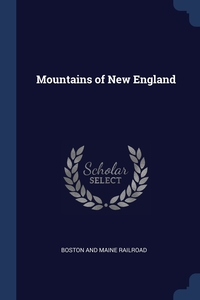Mountains of New England, Boston And Maine Railroad обложка-превью